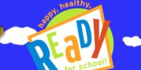 Happy, Healthy, Ready for School!