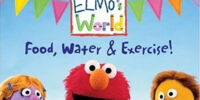 Elmo's World: Food, Water & Exercise!