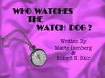 Episode 205: Who Watches the Watch Dog?
