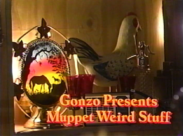 File:Gonzo Presents Muppet Weird Stuff.jpg