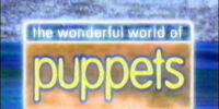 The Wonderful World of Puppets