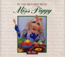 In the Kitchen with Miss Piggy