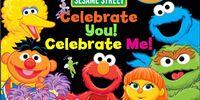 Celebrate You, Celebrate Me!
