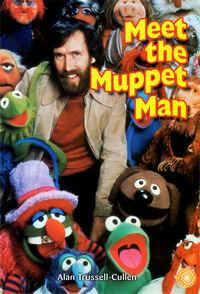 Meet the Muppet Man