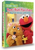 Bye-Bye Pacifier! Big Kid Stories with Elmo