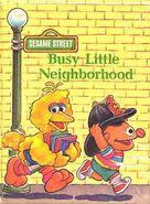 Busy Little Neighborhood