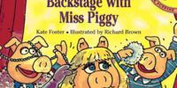 Backstage with Miss Piggy