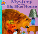 Mystery at the Big Blue House