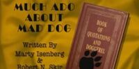 Episode 203: Much Ado About Mad Dog