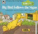 Big Bird Follows the Signs