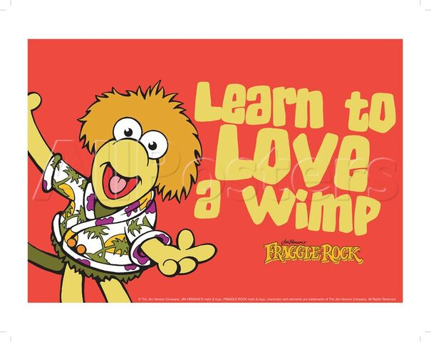 File:Poster Fraggle Rock-Learn To Love A Wimp Like Wembley.jpg