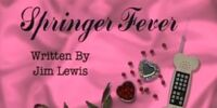 Episode 202: Springer Fever