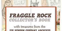 Down at Fraggle Rock: Lost Treasures from the Jim Henson Archives