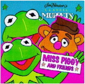 Miss piggy and friends