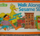 Walk Along Sesame Street