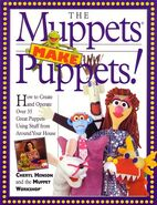 The Muppets Make Puppets!
