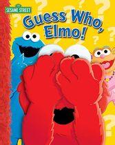 Guess Who, Elmo!