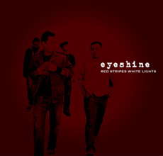 Eyeshine - Red Stripes White Lights