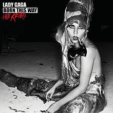Born This Way- The Remix