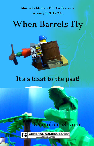 When Barrels Fly Poster