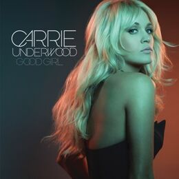 Good Girl Carrie Underwood Single Cover