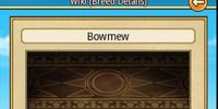 Bowmew