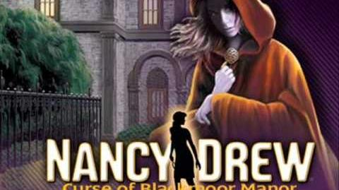 "Nancy Drew - ""The Curse of Blackmoor Manor"" (Music ""Memoirs"")"