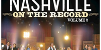 Nashville On The Record Volume 2 (Live From The Grand Ole Opry House)