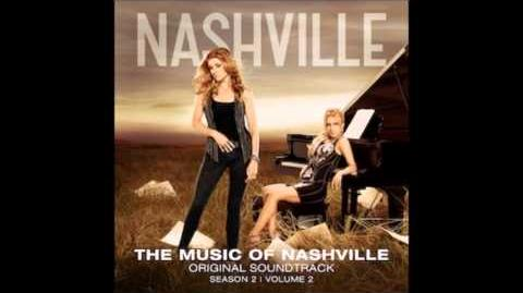 Nashville - I Ain't Leavin' Without Your Love (Sam Palladio,Jonathan Jackson & Charley Rose)