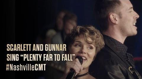 "NASHVILLE on CMT Scarlett and Gunnar Sing ""Plenty Far to Fall"""
