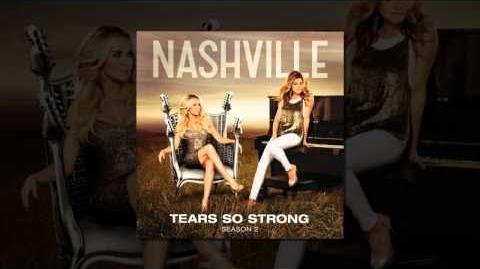 Nashville Cast - Tears So Strong (feat