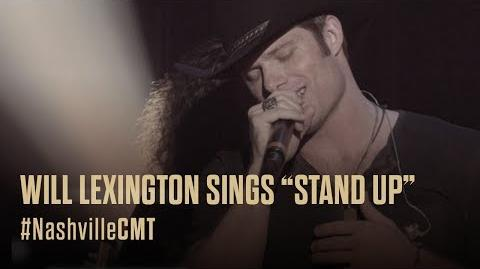 """NASHVILLE on CMT Will Lexington Sings """"Stand Up"""""""