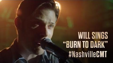 "NASHVILLE on CMT Will Lexington Sings ""Burn To Dark"""