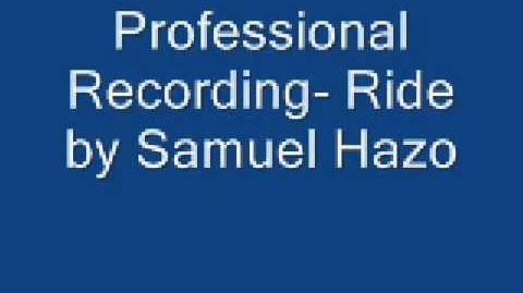 Professional Recording- Ride by Samuel Hazo