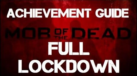 Mob of the Dead Full Lockdown Achievement Guide
