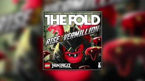 "LEGO NINJAGO ""Rise of the Vermillion"" (High Quality Audio) by The Fold, Season 7"