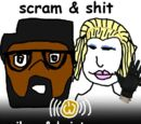 Scram & Shit