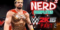 Nerd³ Completes/WWE 2K16