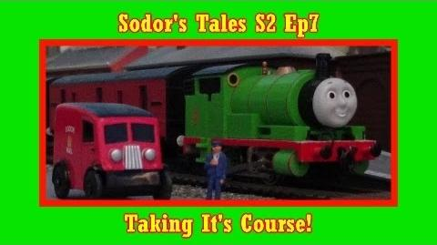 Sodor's Tales S2 Ep7 Taking it's Course.