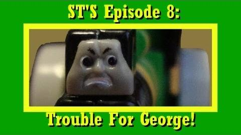 Sodor's Tales Ep8 Trouble for George!