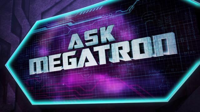 Ask Megatron Huboom Nights
