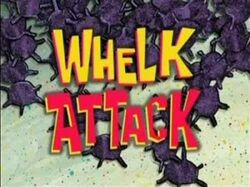 Whelk Attack