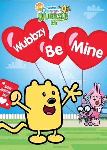 File:Wow! Wow! Wubbzy! Wubbzy Be Mine DVD.jpg