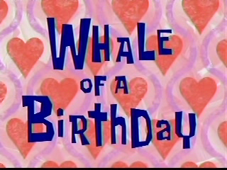 File:Whale of a Birthday.png