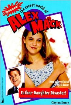 File:The Secret World of Alex Mack Father Daughter Disaster! Book.jpg