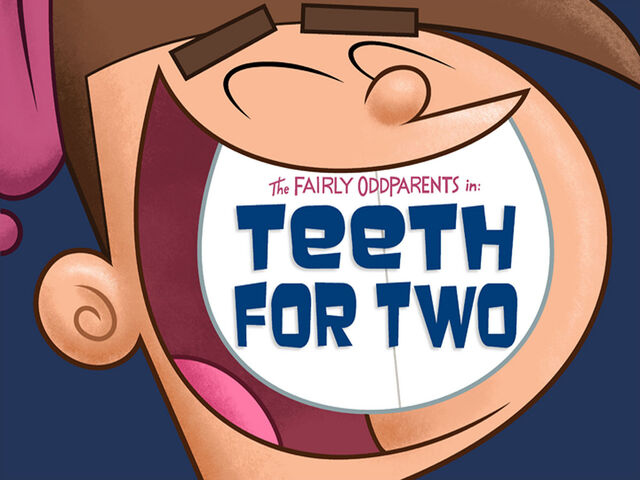 File:Titlecard-Teeth For Two.jpg