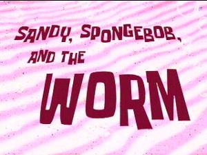 File:Sandy, SpongeBob, and the Worm.jpg
