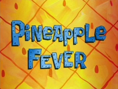 File:Pineapple Fever.jpg