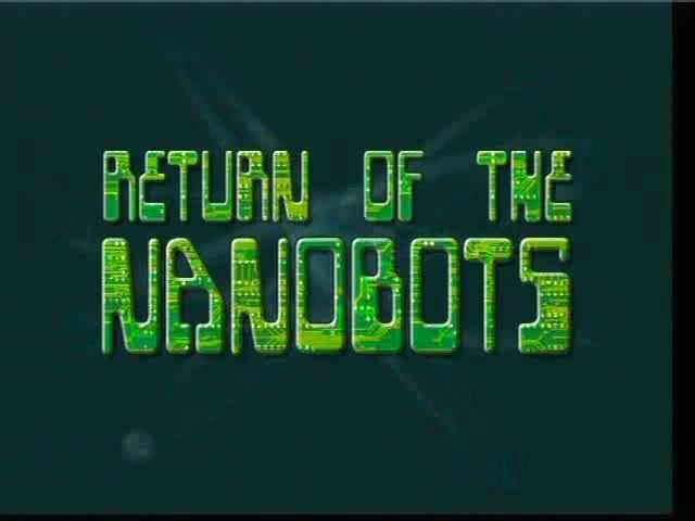 File:ReturnoftheNanobots-TitleCard.jpg
