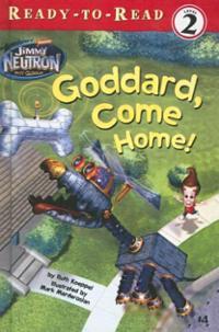 File:Jimmy Neutron Goddard Come Home! Book.jpg